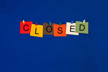 Closed - Business sign