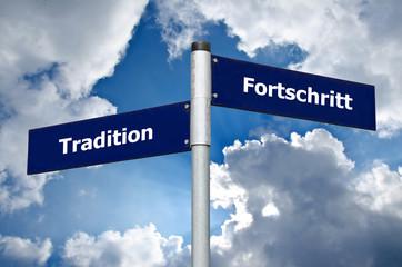 Schild Tradition Fortschritt