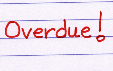 Overdue, written in red ink on white paper.
