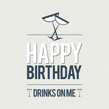 Happy Birthday Free Drinks