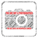 Demotivation quote | You are not a photographer poster