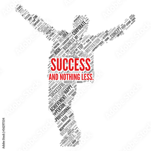 SUCCESS and nothing less