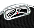 Target Weight Words Scale Healthy Goal Fitness