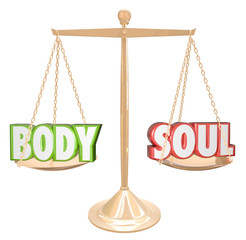 Body and Soul Words Scale Balance Weighing Total Health