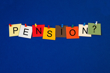 Pension - sign for finance.