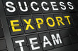 Business concept: Export on airport board background