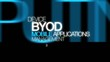 BYOD Bring Your Own Device mobile apps management tag cloud