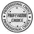 Professional choice stamp
