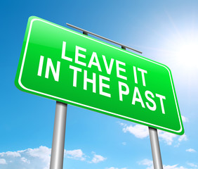 Leave it in the Past concept.