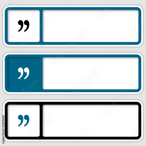 set of three boxes for any text with quotation mark