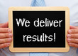 We deliver results !