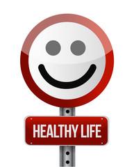 healthy life road sign
