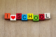 I Love School - education sign