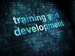 Education concept: Training and Development on digital backgroun