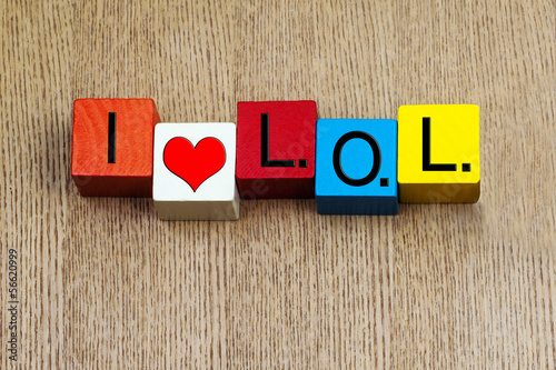 I Love LOL - sign