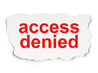 Protection concept: Access Denied on Paper background
