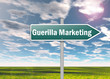 "Signpost ""Guerilla Marketing"""
