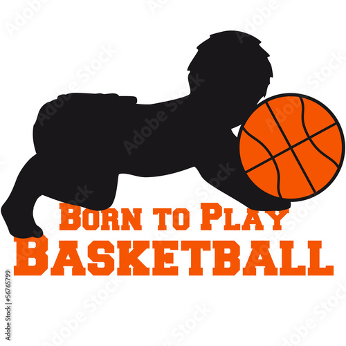 Born To Play Basketball Baby
