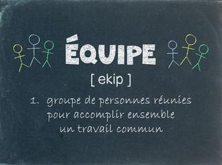 """""""EQUIPE"""" – Définition sur Tableau Noir (travail esprit d'équipe)"""