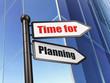 Timeline concept: Time for Planning on Building background