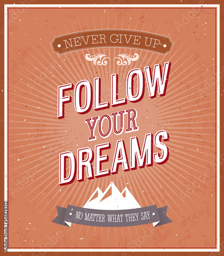 Follow your dreams typographic design.
