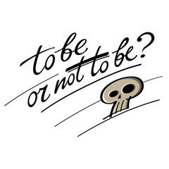 To be or not to be question Hamlet Shakespeare skull