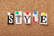 The word Style on a cork notice board