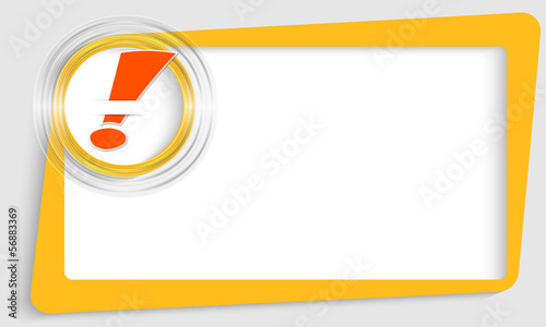 yellow abstract text frame and transparent circle with exclamati