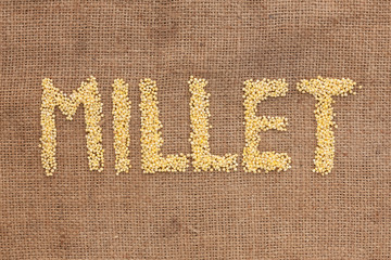 Millet word written on sackcloth