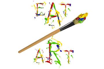 Multicolor paint slogan and paintbrush