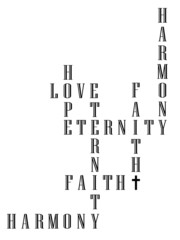 faith hope and love lead to an eternity of harmony