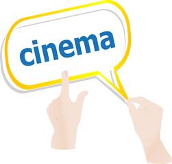 hands push word cinema on speech bubbles