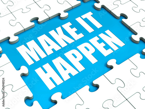 Make It Happen Puzzle Shows Motivation Management And Action