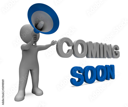 Coming Soon Character Shows New Arrivals Or Promotional Product
