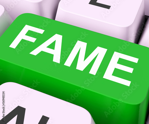 Fame Keys Mean Renowned Or Popular.