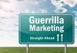 "Highway Signpost ""Guerrilla Marketing"""