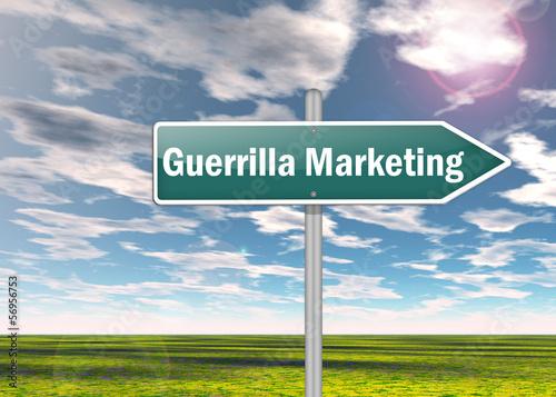 """Signpost """"Guerrilla Marketing"""""""