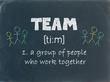 """TEAM"" - Definition on Blackboard (business project management)"