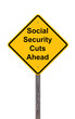 Caution Sign - Social Security Cuts Ahead On White