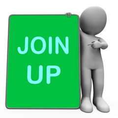 Join Up Tablet Character Shows Subscribing Member And Registrati