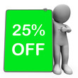 Twenty Five Percent Off Tablet Character Means 25% Reduction Or