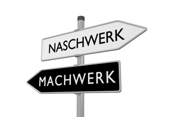 Naschwerk / Machwerk