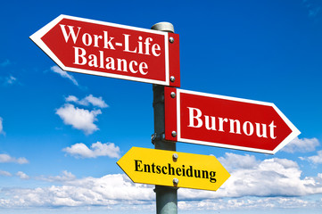 Work-Life Balance oder Burnout