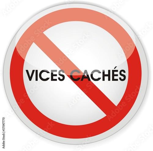 panneau interdit vices cachés