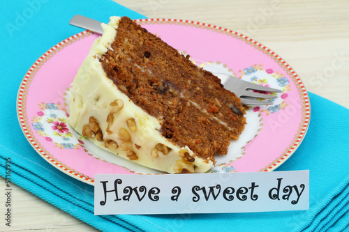 Have a sweet day card with carrot and walnut cake