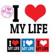 I love My life sign and labels