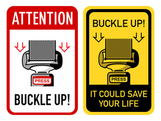 Buckle up signs with safety belt