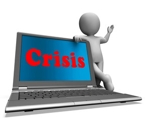 Crisis Laptop Means Calamity Troubles Or Critical Situation