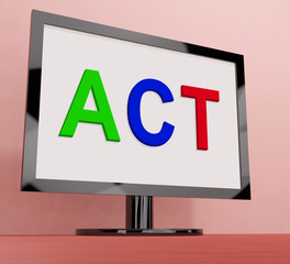 Act On Screen Shows Motivation Inspire Or Perform