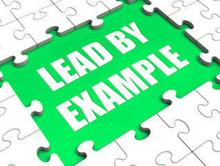 Lead by Example Puzzle Shows Leading Leadership And Motivation